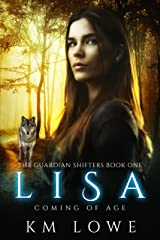 Lisa: Coming Of Age (The Guardian Shifters Book 1) Kindle Edition