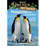 Penguins and Antarctica: A Nonfiction Companion to Magic Tree House Merlin Mission #12: Eve of the Emperor Penguin (Magic Tre