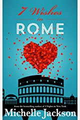 7 Wishes in Rome: Irish Fiction Kindle Edition