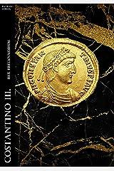 Costantino III. Rex Britannorum (Historia Romana Vol. 3) Formato Kindle