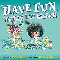 Have Fun, Molly Lou Melon (English Edition)