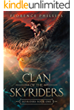 Clan of the Skyriders : Epic Fantasy Adventure Romance: Skyriders Book 1