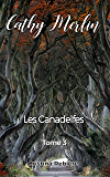 Cathy Merlin: 3. Les Canadelfes