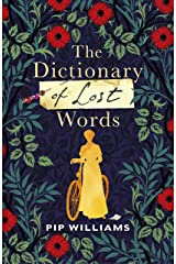 The Dictionary of Lost Words: The International Bestseller Kindle Edition