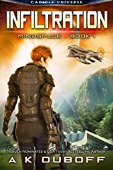 Infiltration (Mindspace Book 1): A Cadicle Space Opera Adventure Kindle Edition