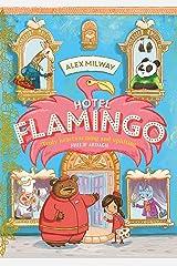 Hotel Flamingo Kindle Edition