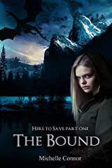The Bound: Novella (Hers To Save Book 1) Kindle Edition
