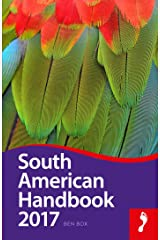 South American Handbook 2017 (Footprint Handbooks) Kindle Edition