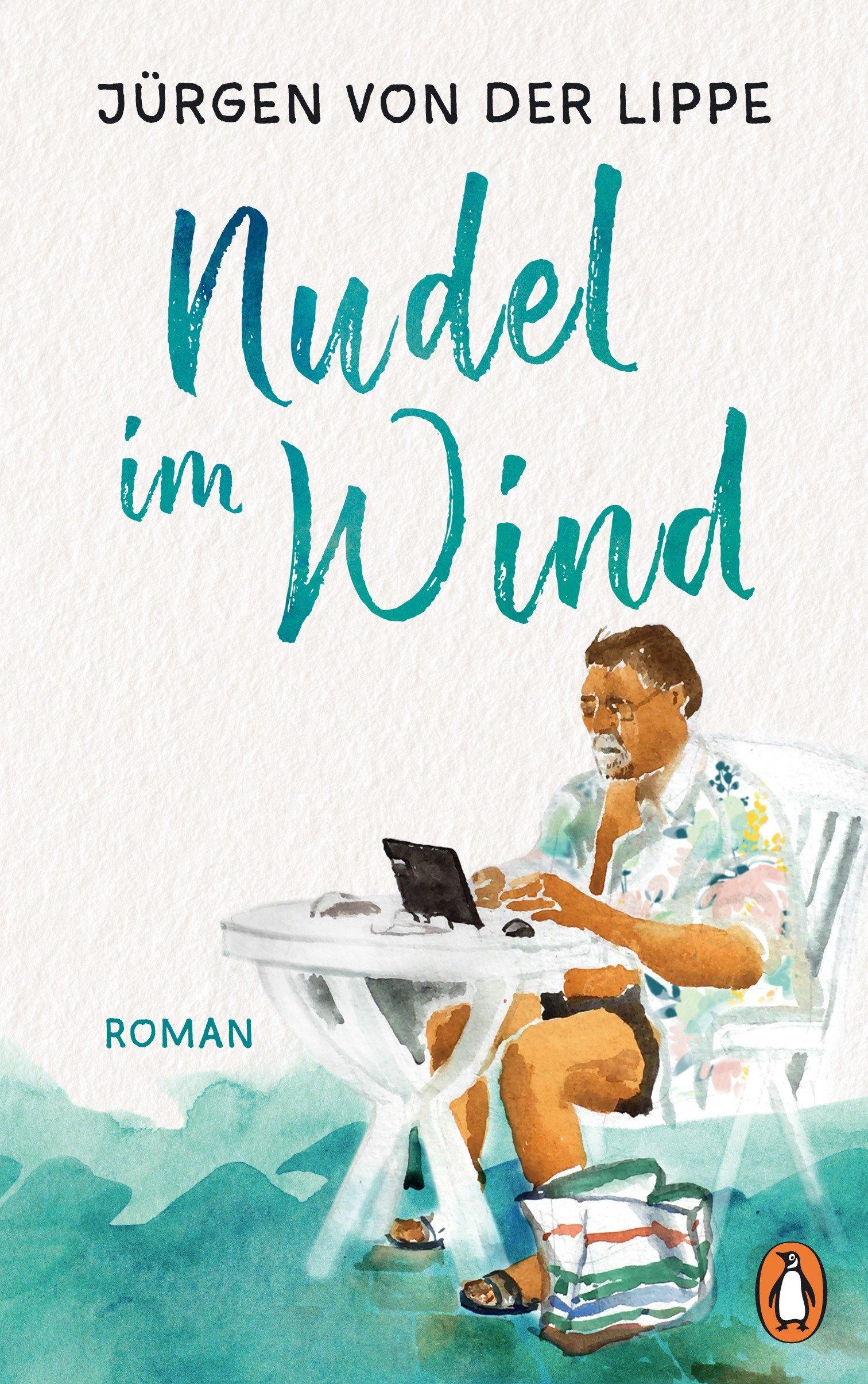 Nudel im Wind: Roman