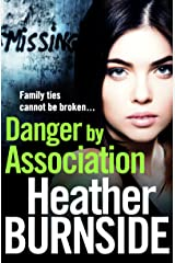Danger by Association (The Riverhill Trilogy Book 3) Kindle Edition