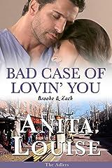 Bad Case of Lovin' You: Brooke & Zack (The Adlers Book 2) Kindle Edition
