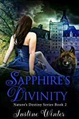 Sapphire's Divinity: Nature's Destiny Book 2 Kindle Edition