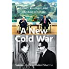 A New Cold War: Henry Kissinger and the Rise of China (English Edition)