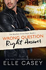 Wrong Question, Right Answer (The Bourbon Street Boys Book 3) (English Edition) Kindle Ausgabe