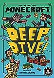 Minecraft: Deep Dive (Minecraft Woodsword Chronicles #3)