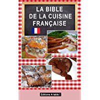 LA BIBLE DE LA CUISINE FRANÇAISE