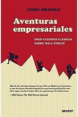 Aventuras empresariales: Doce cuentos clásicos sobre Wall Street Versión Kindle