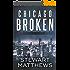 Chicago Broken: Detective Shannon Rourke Book 2 (English Edition)
