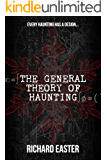 The General Theory of Haunting (The Snow Trilogy Book 1) (English Edition)