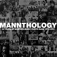 Mannthology - 50 Years of Manfred Mann's Earth Band 1971-2021