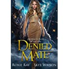 Denied Mate: A Rejected Mate Shifter Romance (Queen Of The Pack Book 1) (English Edition)