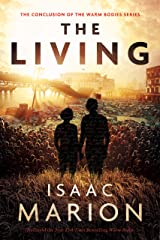 The Living: A Warm Bodies Novel (The Warm Bodies Series Book 4) Kindle Edition