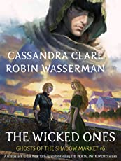 The Wicked Ones (Ghosts of the Shadow Market Book 6) (English Edition)