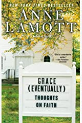 Grace (Eventually): Thoughts on Faith Paperback