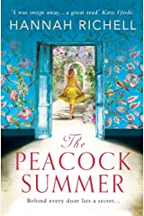 The Peacock Summer: The most gripping story of forbidden love and hidden secrets you'll read this summer Kindle Edition