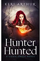 Hunter Hunted (The Lizzie Grace Series Book 3) Kindle Edition