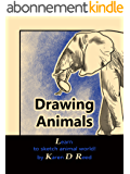 Drawing Animals: Learn to sketch animal world! (English Edition)