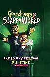 I Am Slappy's Evil Twin (Goosebumps Slappyworld #3)