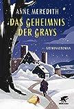 Das Geheimnis der Grays: Kriminalroman