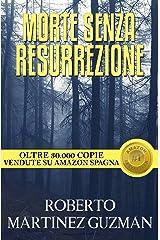 Morte senza resurrezione (Italian Edition) Versión Kindle
