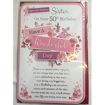 Special Wishes Sister On Your 50th Birthday Have A Wonderful Day Card 50 Fifty White