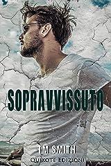 Sopravvissuto (Survivor Vol. 1) Formato Kindle