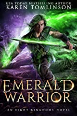 Emerald Warrior: An Eight Kingdoms Novel #3 Kindle Edition