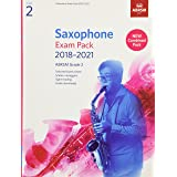 Saxophone Exam Pack 2018-2021, ABRSM Grade 2: Selected from the 2018-2021 syllabus. 2 Score & Part, Audio Downloads, Scales &