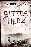 Bitterherz: Thriller - Ein Fall für Kommissar Munch 3