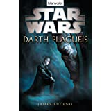 Star Wars™ Darth Plagueis (German Edition)