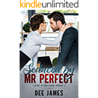 Seduced by Mr Perfect: A Billionaire Office Romance (Love @ Second Sight Book 1)