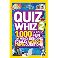 National Geographic Kids Quiz Whiz 2: 1,000 Super Fun Mind-bending Totally Awesome Trivia Questions