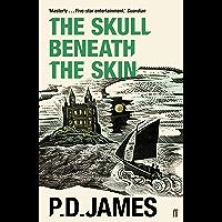 The Skull Beneath the Skin (Cordelia Gray Mystery Book 2) (English Edition)