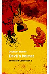 Devil's Helmet (The Island Connection Book 5) Kindle Edition