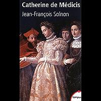 Catherine de Médicis (Tempus t. 298)