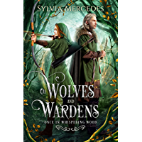 Of Wolves and Wardens (Once in Whispering Wood) (English Edition)