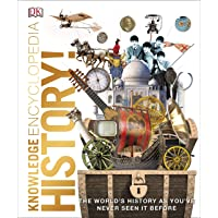 Knowledge Encyclopedia History!: The Past as You've Never Seen it Before (Knowledge Encyclopedias)