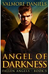 Angel of Darkness (Fallen Angels - Book 5) Kindle Edition