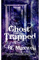 Ghost Trapped (Valley Ghosts Book 2) Kindle Edition