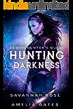 Hunting Darkness: Dem Teufel Verfallen (Dämonen Blut Saga 1)